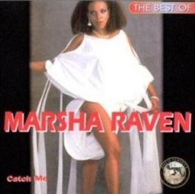 Marsha Raven* Marcia Raven - Catch Me (I'm Falling In Love)